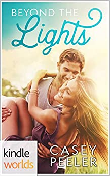 Wanted: Beyond the Lights (Kindle Worlds Novella) by [Peeler, Casey]