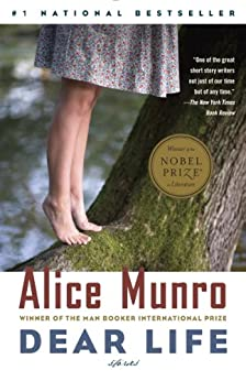 Dear Life: Stories (Vintage International) by [Munro, Alice]