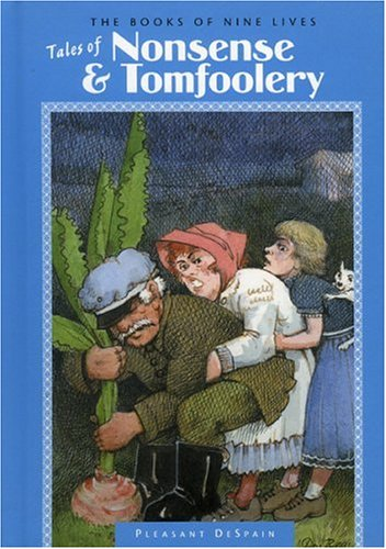 Read Online Tales of Nonsense & Tomfoolery (The Books of Nine Lives) pdf
