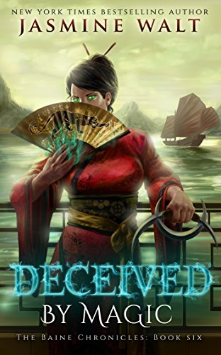 Jasmine Mix - Deceived by Magic: a New Adult Urban Fantasy (The Baine Chronicles Book 6)