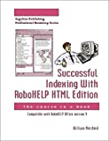 Successful Indexing with RoboHELP HTML Edition : The Course in a Book, Meisheid, William, 0967257042
