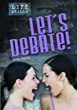 Let's Debate!, Greg Paulk, 1432913549