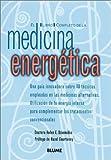 El Libro Completo de la Medicina Energetica, Helen E. Dziemidko, 8480764090