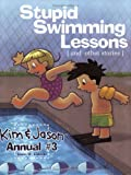 Stupid Swimming Lessons, Jason Kotecki, 0971525323