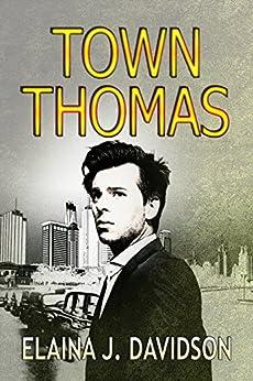 Town Thomas (Thomas H Book 2) by [Davidson, Elaina J.]