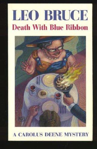 Death With Blue Ribbon (A Carolus Deene Mystery)