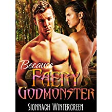 Because Faery Godmonster (Chainmail and Velvet Book 1)