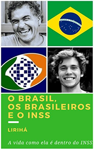 O Brasil, Os Brasileiros e o INSS (Portuguese Edition) for sale  Delivered anywhere in Canada