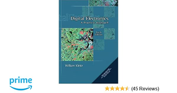 digital electronics a practical approach 6th edition william rh amazon com Sony Electronics Manuals Army Electronic Manuals