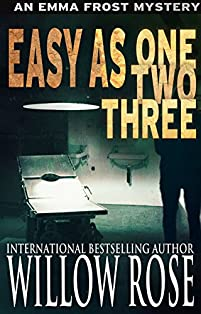 Easy As One, Two, Three by Willow Rose ebook deal