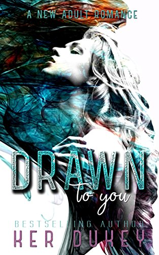 Drawn To You by Ker Dukey