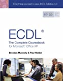 ECDL 4: The Complete Coursebook for Microsoft Office XP: The Complete Coursebook for Office XP