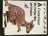 """Afficher """"A l'intérieur du corps des animaux"""""""