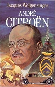André Citroën par Jacques Wolgensinger