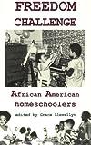 Freedom Challenge: African American Homeschoolers