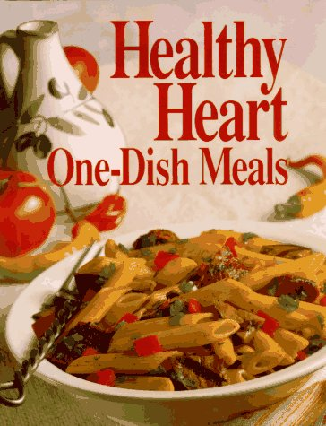 Healthy Heart One-Dish Meals (Today's Gourmet)
