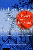The Exact Location of the Soul, Richard Selzer, 0312263139