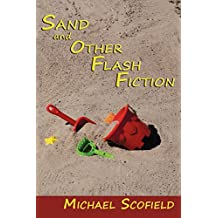 Sand and Other Flash Fiction