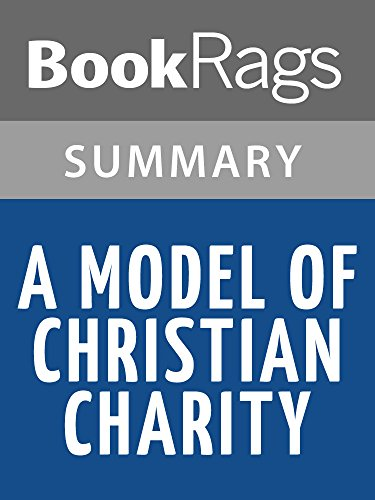 Summary Study Guide A Model Of Christian Charity By John Winthrop BookRags