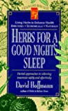 Herbs for a Good Night's Sleep, David Hoffmann, 0879837934