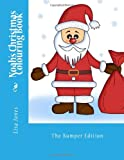 Noah's Christmas Colouring Book, Lisa Jones, 1494319128