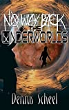 No Way Back- The Underworlds