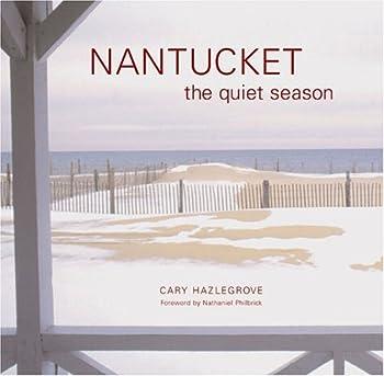 Nantucket: The Quiet Season 0811845184 Book Cover