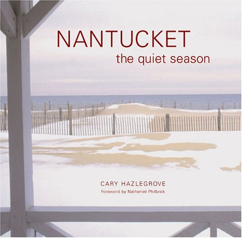 Nantucket: The Quiet Season