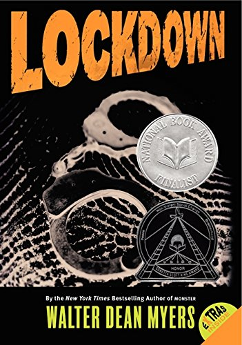 Lockdown (Somewhere In The Darkness By Walter Dean Myers)