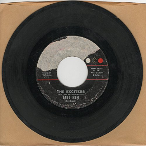Rpm 45 Way Records (The Exciters: Tell Him b/w Hard Way To Go)