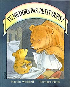 vignette de 'Tu ne dors pas, Petit Ours ? (Martin Waddell)'
