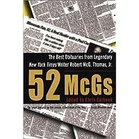 52 McGs: The Best Obituaries from Legendary New York Times Writer Robert McG. Thomas, Jr.