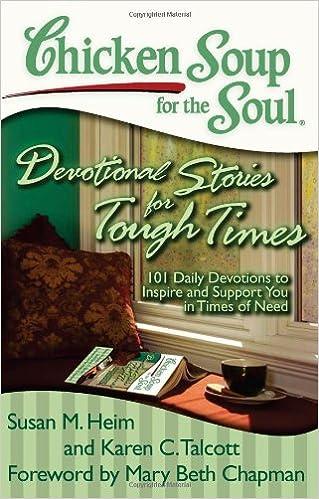 chicken soup for the soul devotional stories for tough times talcott karen c heim susan m