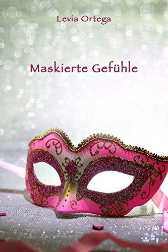 Maskierte Gefühle - Eine kleine Halloween-Geschichte (German Edition) -