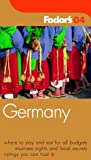 Germany 2004, Fodor's Travel Publications, Inc. Staff, 1400012716