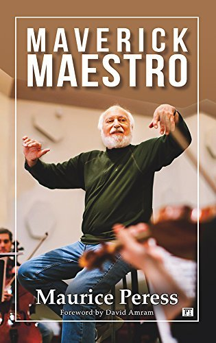 Maverick Maestro (Nine Lives Musical Series) by Maurice Peress (2015-09-30)