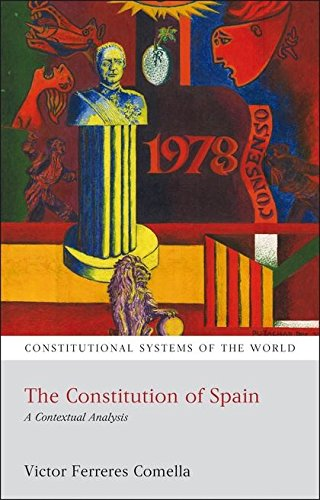The Constitution of Spain: A Contextual Analysis (Inglese) Copertina flessibile – 3 mag 2013 Victor Ferreres Comella Hart Pub Ltd 1849460167 LAW / Constitutional