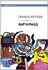 Rap'n philo par Métivier