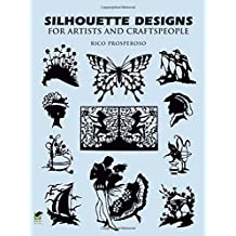 Silhouette Designs for Artists and Craftspeople