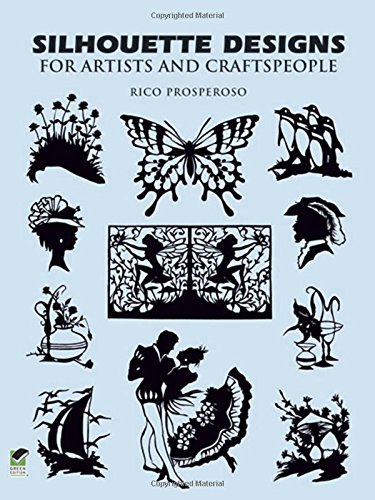 Silhouette Readers - Silhouette Designs for Artists and Craftspeople (Dover Pictorial Archive)