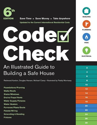 Download Code Check: An Illustrated Guide to Building a Safe House pdf epub