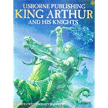 Tales Of King Arthur His Knights