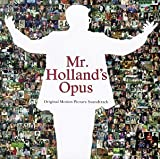 Mr. Holland's Opus: Original Motion Picture Soundtrack