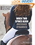 When Two Spines Align: Dressage Dynam...