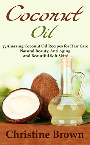 Coconut Oil Beginners Anti Aging Beautiful ebook product image