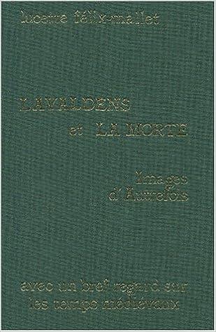 Livres Lavaldens et la mort. Images d'autrefois pdf
