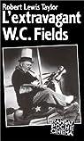 L'extravagant W. C. Fields par Taylor