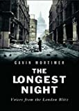 Longest Night Voices From The London Blitz