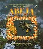 El Ciclo de Vida de la Abeja, Bobbie Kalman, 0778787125