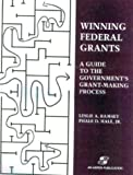 Winning Federal Grants, Phale D. Hale and Leslie A. Ramsey, 0834217619